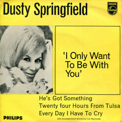 Dusty Springfield I Only Want To Be With You Vinyl 7 .7751.