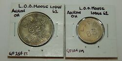 L.o.o. Moose 62 - Akron Ohio - Trade Tokens - Lot Of 2 - 10andcent And 25andcent
