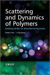Scattering And Dynamics Of Polymers, Han, Charles C., Hardback