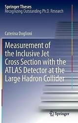 Measurement Of The Inclusive Jet Cross Section With The Atlas Detector At The La