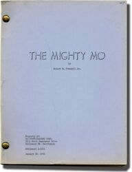 Robert R Presnell Jr Mighty Mo Original Screenplay For An Unproduced 132370