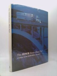The Sysco Story...thus Far A Tribute To Our 49000 Sysco Colleagues 1st Ed