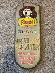 """Vintage """"please Don't Shoot The Piano Player"""" Wood Sign Yorkraft 1967"""
