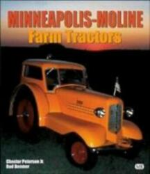 Minneapolis-moline Farm Tractors By Chester Peterson Rod Beemer