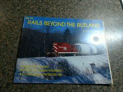 Rails Beyond The Rutland Vermont Railway Green Mountain Clarendon And Pittsford