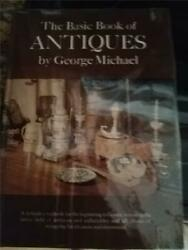 Big Book Sale Basic Book Of Antiques By George Michael Hard Cover 2.00