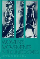 Womenand039s Movements In The United States Woman Suffrage Equal Rights And Beyond