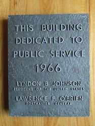 1966 Post Office Building Dedication Lyndon Johnson Lawrence Oand039brien Plaque Sign