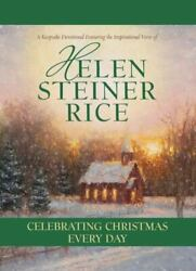 Celebrating Christmas Every Day By Barbour Publishing Staff Helen Steiner Rice