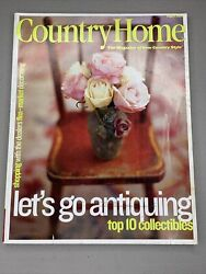 Country Home Magazine August 2001 Decorating Letand039s Go Antiquing Collectibles