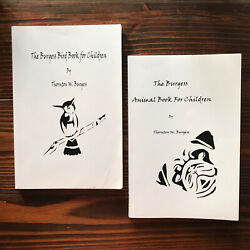The Burgess Animal and Burgess Bird Books for Children both By T. W. Burgess