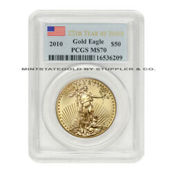2010 50 American Gold Eagle Pcgs Ms70 25th Year Graded Bullion Coin Perfect