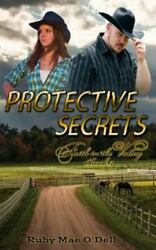 Protective Secrets Faith In The Valley Book 3 By Ruby Oand039dell