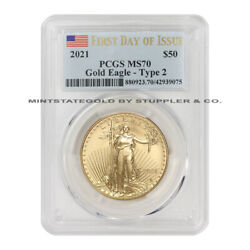 2021 50 American Gold Eagle Type 2 Pcgs Ms70 First Day Of Issue Bullion Coin