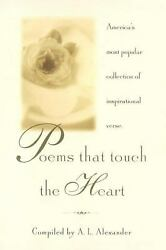 Poems That Touch The Heart Americaand039s Most Popular Collection Of...