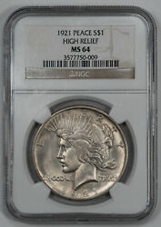 1921 Peace Silver Dollar 1 Ngc Ms 64 Mint State Unc - High Relief 009