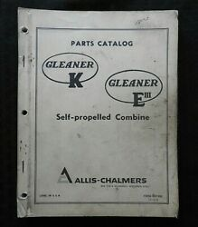 Genuine Allis Chalmers Gleaner K And E Combine Parts Catalog Manual Very Good