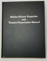 VTG 1969 MOTION PICTURE PROJECTION AND THEATER PRESENTATION MANUAL SMPTE SIGNED