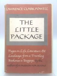 The Little Package--pages On Literature And Landscape From A... 1st Ed