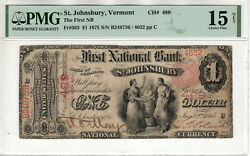 1875 1 First National Banknote St. Johnsbury Vermont Pmg Choice Fine 15 Net