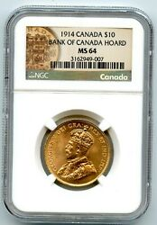 1914 Gold Canada 10 Bank Of Canada Hoard Ngc Ms 64