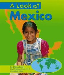 A Look At Mexico By Helen Frost National Geographic Learning Staff