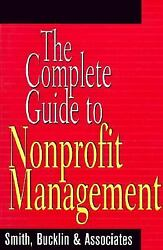 Complete Guide To Nonprofit Management Paperback Bucklin And Asso