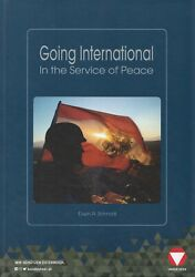 Going International In The Service Of Peace - Austria In International Missions