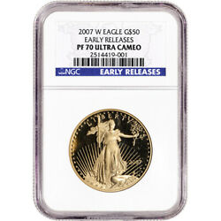 2007-w American Gold Eagle Proof 1 Oz 50 - Ngc Pf70 Ucam Early Releases