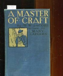 Master Of Craft W W Jacobs 1900 Antique Hard Cover No Dj.