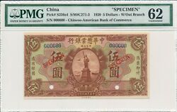 Chinese-american Bank Of Commerce China 5 1920 Specimen Pmg 62