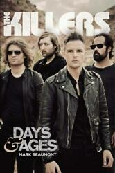 The Killers Days And Ages By Mark Beaumont