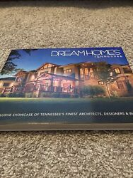 Dream Homes Tennessee An Exclusive Showcase Of Tennesseeand039s Finest Architect...