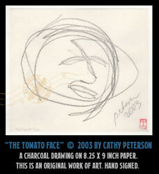 C Peterson ORIGINAL fine ART charcoal DRAWING = The Tomato Face = Impressionist