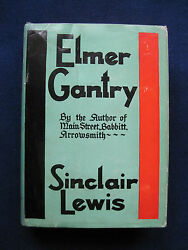 Elmer Gantry By Sinclair Lewis - First Edition First Issue Binding
