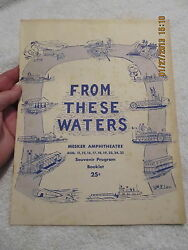 1962 Play Program From These Waters Evansville In Sesquicentennial Mesker Amphi.