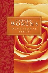 Catholic Women's Devotional Bible-nrsv Featuring Daily Meditations By Women And