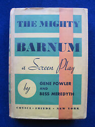 The Mighty Barnum Screenplay Signed And Inscribed By Gene Fowler To William Holden