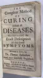 1694 Thomas Sydenham Compleat Method Curing Diseases First English Edition
