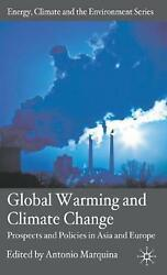 Global Warming and Climate Change: Prospects and Policies in Asia and Europe by