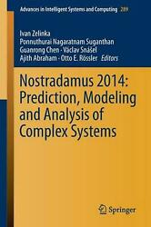 Nostradamus 2014 Prediction, Modeling And Analysis Of Complex Systems English