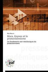 Marx, Keynes Et Le Protectionnisme By Maurin-m French Paperback Book Free Ship