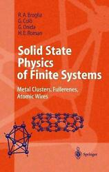 Solid State Physics Of Finite Systems Metal Clusters Fullerenes Atomic Wires