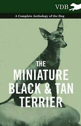Miniature Black and Tan Terrier - a Complete Anthology of the Dog (English) Pape