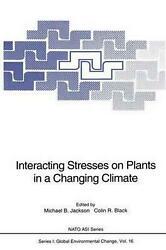 Interacting Stresses on Plants in a Changing Climate (English) Paperback Book Fr