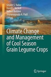 Climate Change and Management of Cool Season Grain Legume Crops by Yadav (Englis
