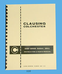Clausing Colchester 8400 Series Radial Drill Instruction And Parts Manual 1135