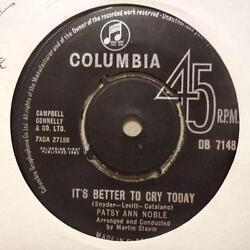 Patsy Ann Noble7 Vinyl 1st Issueits Better To Cry Today / Don't Tell H-ex/ex+