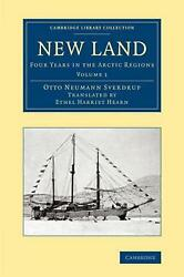 New Land Four Years In The Arctic Regions By Otto Neumann Sverdrup English Pa