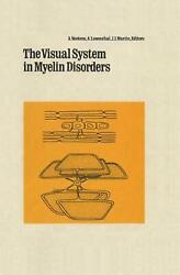 Visual System In Myelin Disorders By A. Neetens English Hardcover Book Free Sh